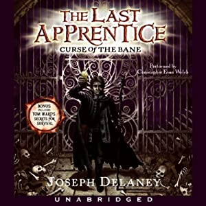 The Last Apprentice: Curse of the Bane | [Joseph Delaney]