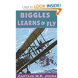 Biggles Learns To Fly - Captain W. E. Johns