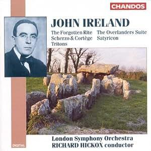 Ireland: Scherzo & Cortège / Tritons / The Forgotten Rite / Satyricon / The Overlanders, Suite