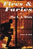 Fires & Furies: The L. A. Riots- What Really Happened