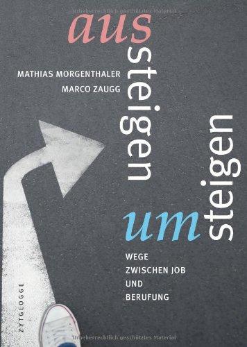 Cover Morgenthaler, Zaugg: Aussteigen - Umsteigen
