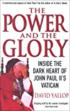 """The Power and the Glory Inside the Dark Heart of John Paul II's Vatican"" av David A. Yallop"