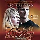 The Fiery Heart: Bloodlines, Book 4 Hörbuch von Richelle Mead Gesprochen von: Emily Shaffer, Alden Ford