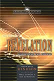 The Book of Revelation: Unlocking the Future (21st Century Biblical Commentary Series) (0899578101) by Hindson, Ed