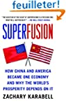 Superfusion: How China and America Be...