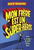 """Afficher """"Les Aventures de Luke, sauveur intergalactique n° 1 Mon frère est un super-héros"""""""