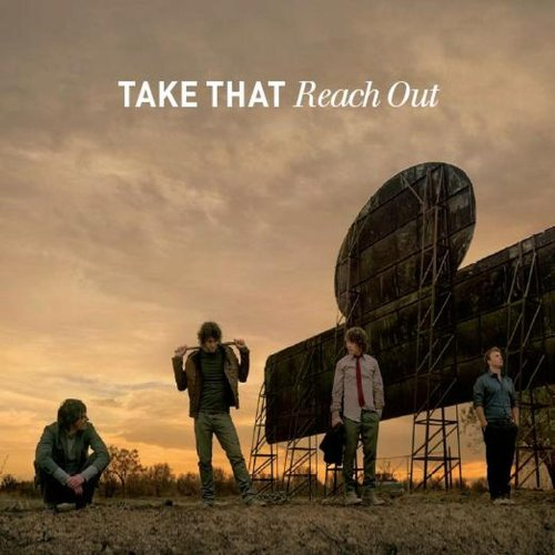 Take That - Reach Out - Zortam Music