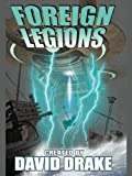 Foreign Legions (Ranks of Bronze Series Book 2)