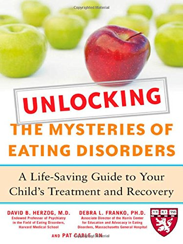 Unlocking The Mysteries Of Eating Disorders: A Life-Saving Guide To Your Child'S Treatment And Recovery (Harvard Medical School Guides) front-1057663