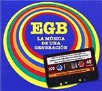 EGB: La M�sica De Una Generaci�n