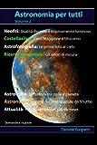 Fotocamere Digitali Best Deals - Astronomia per tutti: volume 2 (Italian Edition)