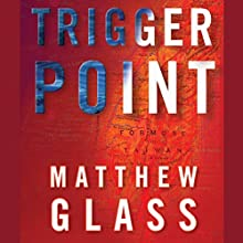 Trigger Point (       UNABRIDGED) by Matthew Glass Narrated by Kevin Stillwell