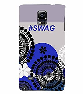PrintVisa Quotes & Messages SWAG 3D Hard Polycarbonate Designer Back Case Cover for Samsung Galaxy Note 4