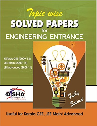 Topic wise Solved papers for Engineering Entrance (Kerela CEE/ JEE Main/ JEE Advanced)