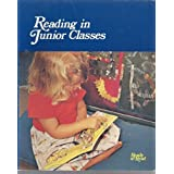 Reading in Junior Classes With Guidelines to Rev Ready to Read Series
