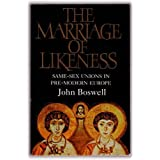 The Marriage of Likenessdi John Boswell