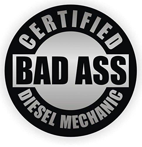 1-Pcs Excellent Popular Certified Bad Ass Diesel Mechanic Car Stickers Gas Decal Windows Decor Motor Emblem Size 2