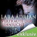 Vertraute der Sehnsucht (Midnight Breed 11) Audiobook by Lara Adrian Narrated by Richard Barenberg