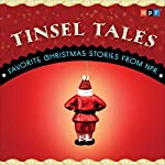 Tinsel Tales: Favorite Holiday Stories from NPR |  NPR