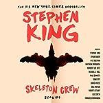 Skeleton Crew | Stephen King