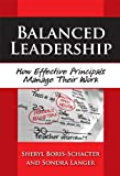 img - for Balanced Leadership: How Effective Principals Manage Their Work (Critical Issues in Educational Leadership) book / textbook / text book