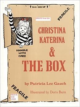Christina Katerina and the Box: Patricia Lee Gauch: 9781590789155