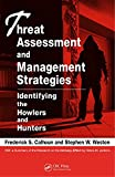 img - for Threat Assessment and Management Strategies: Identifying the Howlers and Hunters book / textbook / text book