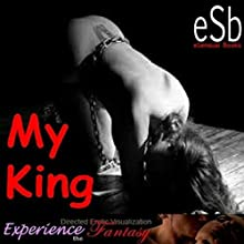 My King Performance by J Jezebel, Essemoh Teepee Narrated by J Jezebel