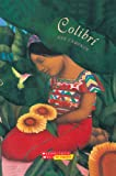 Colibri (Spanish Edition) (0439783496) by Cameron, Ann