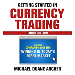 Getting Started in Currency Trading: Winning in Today's Forex Market | Livre audio