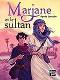 """Afficher """"Marjane et le sultan"""""""