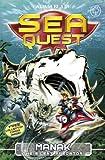 Sea Quest: 3: Manak the Silent Predator