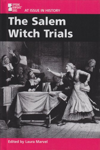 At Issue in History - The Salem Witch Trials (hardcover edition)