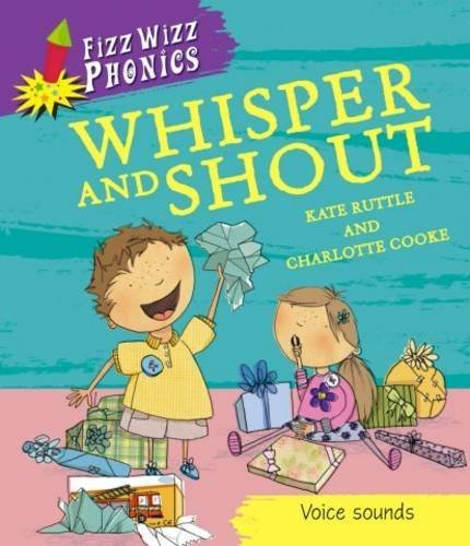whisper-and-shout-fizz-wizz-phonics-by-kate-ruttle-2012-08-23