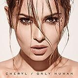 Cheryl - Only Human