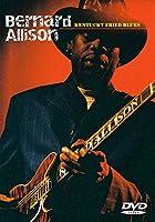 Bernard Allison: Kentucky Fried Blues [Import USA Zone 1]