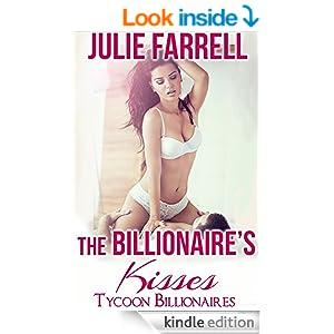 The Billionaire's Kisses: Billionaire Obsession (Tycoon Billionaires Book 1)