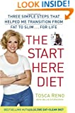 The Start Here Diet: Three Simple Steps That Helped Me Transition from Fat to Slim . . . for Life