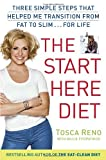 img - for The Start Here Diet: Three Simple Steps That Helped Me Transition from Fat to Slim . . . for Life book / textbook / text book