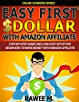 Easy First $Dollar With Amazon Affili...