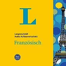 Langenscheidt Audio-Aufbauwortschatz Französisch Hörbuch von  div. Gesprochen von:  div.
