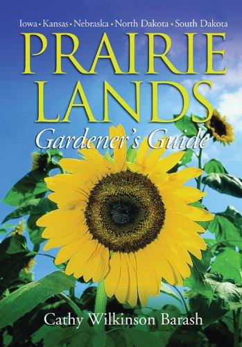 Prairie Lands Gardener's Guide (Gardener's Guides) PDF