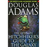 The Ultimate Hitchhiker's Guide to the Galaxy ~ Douglas Adams