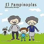 El pampinoplas [Spanish Edition] | Consuelo Armijo