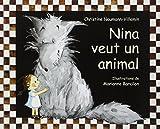 Nina veut un animal / Marianne Barcilon   Barcilon, Marianne. Illustrateur