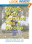 When Your Spouse Has a Stroke: Caring...