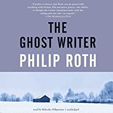The Ghost Writer: The Nathan Zuckerman Series, Book 1 Audiobook by Philip Roth Narrated by Malcolm Hillgartner