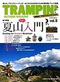 TRAMPIN' vol.8―OUTDOOR MAGAZINE (CHIKYU-MARU MOOK)
