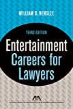 Entertainment Careers for Lawyers (Career Series / American Bar Association)