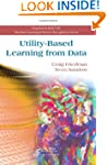 Utility-Based Learning from Data